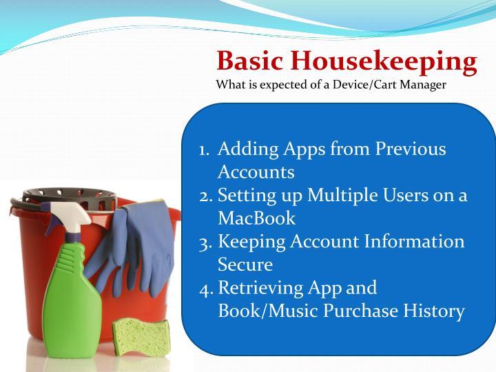 Basic Housekeeping