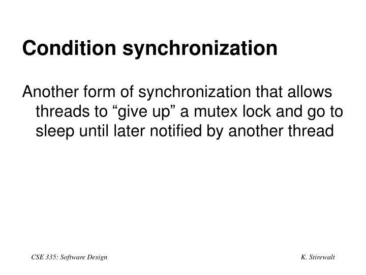 Condition synchronization