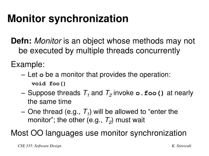 Monitor synchronization