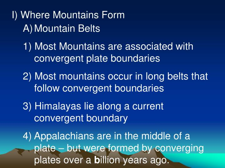 I) Where Mountains Form