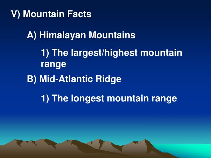V) Mountain Facts