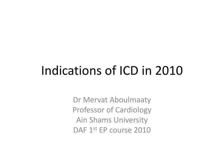 indications of icd in 2010