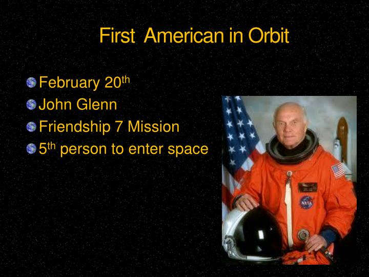 First  American in Orbit