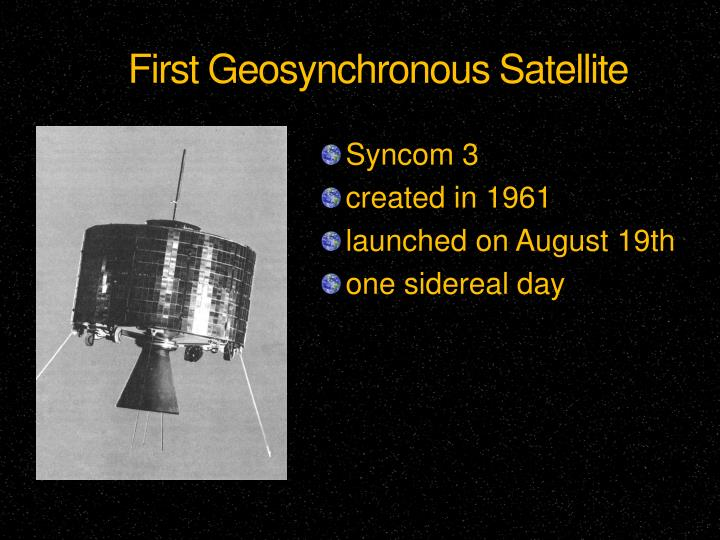 First Geosynchronous Satellite