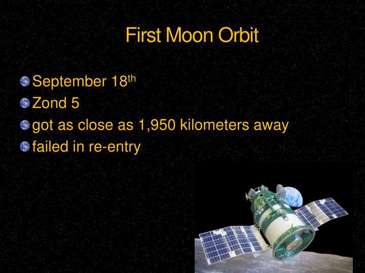 First Moon Orbit