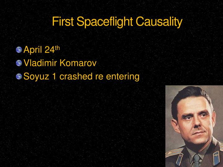 First Spaceflight Causality