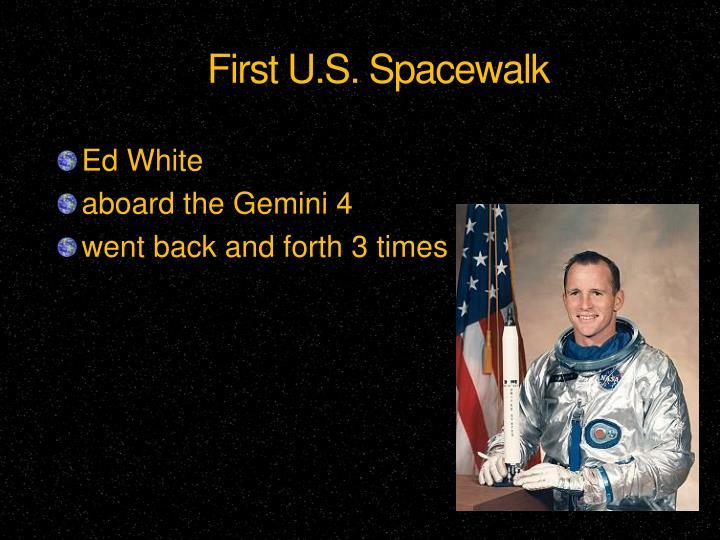 First U.S. Spacewalk