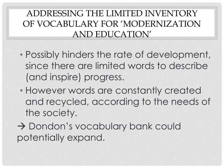Addressing the limited inventory of vocabulary for 'modernization and education'