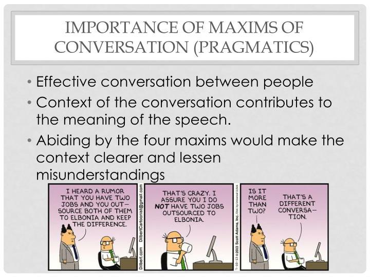 Importance of maxims of conversation (pragmatics)