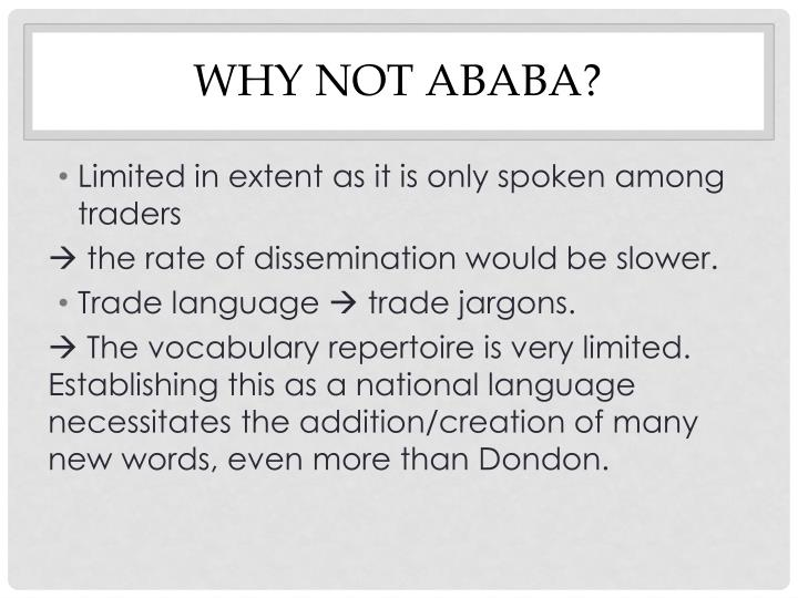 Why not Ababa?
