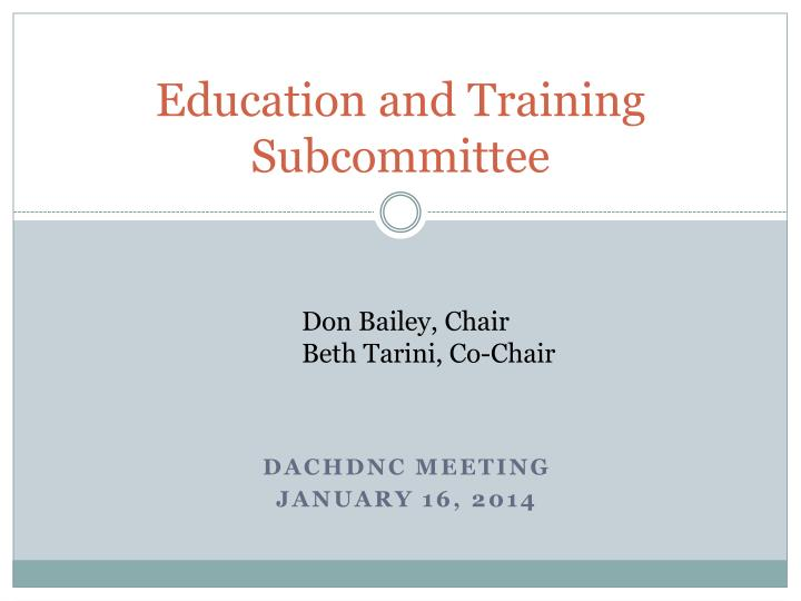 Education and training subcommittee