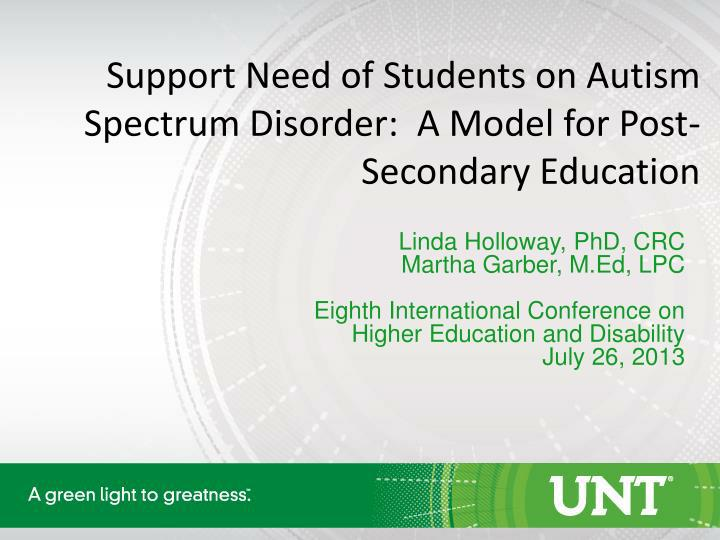 Support need of students on autism spectrum disorder a model for post secondary education