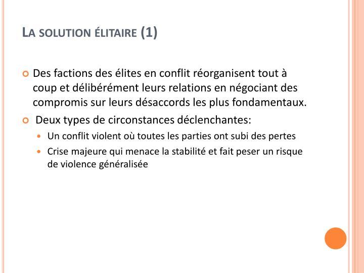 La solution élitaire (1)
