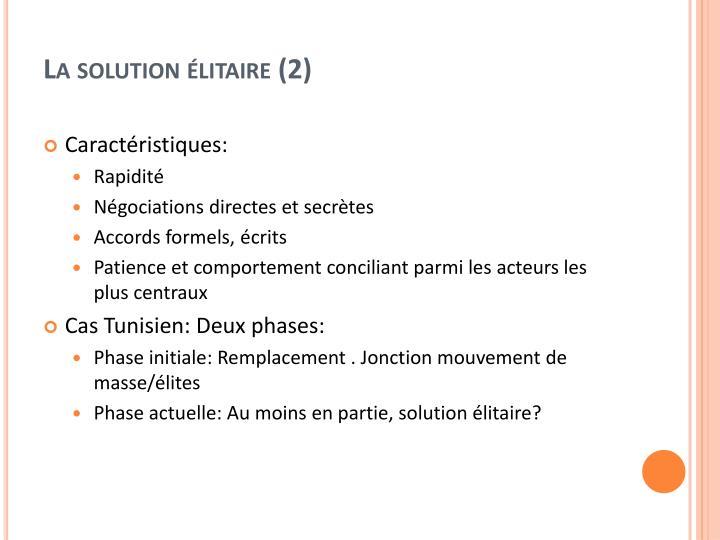 La solution élitaire (2)