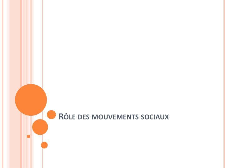 Rôle des mouvements sociaux