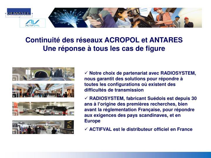 Continuité des réseaux ACROPOL et ANTARES