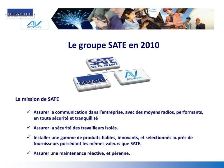 Le groupe SATE en 2010