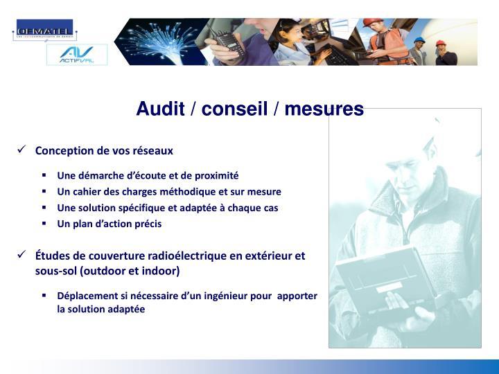 Audit / conseil / mesures