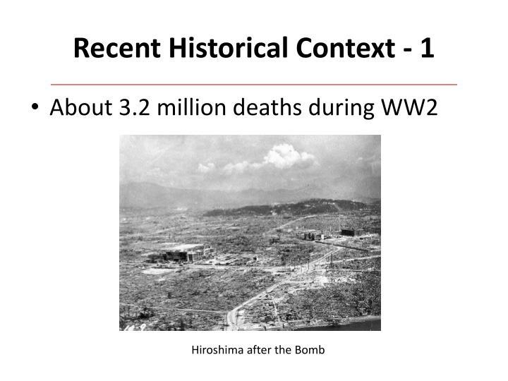 Recent Historical Context - 1