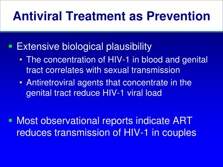 Antiviral Treatment as Prevention