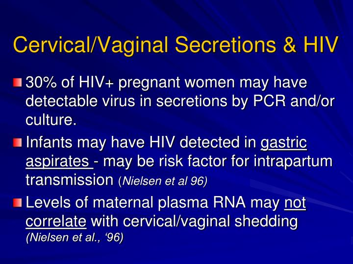 Cervical/Vaginal Secretions & HIV