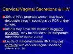 cervical vaginal secretions hiv