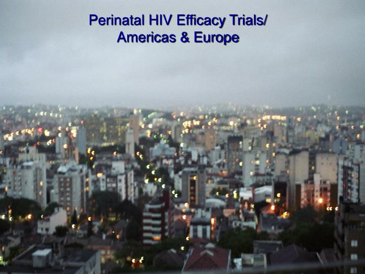 Perinatal HIV Efficacy Trials/