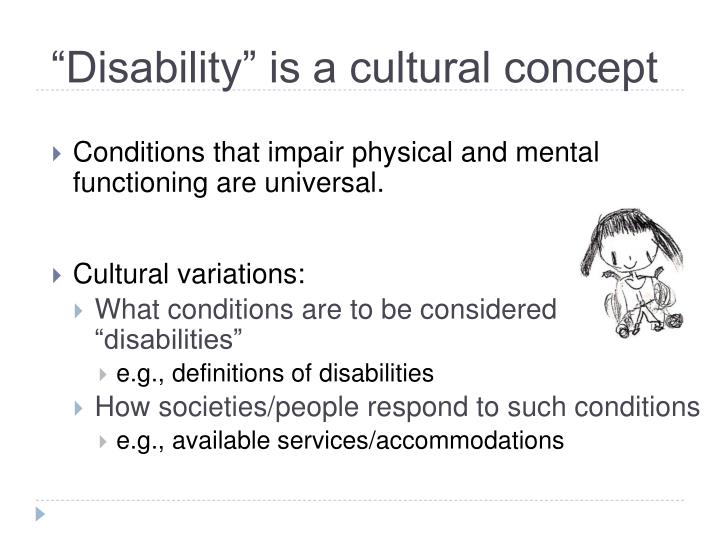 Disability is a cultural concept