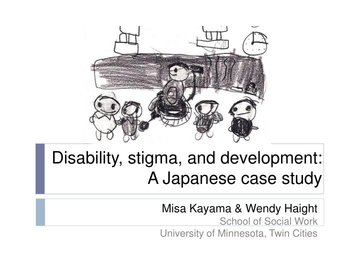 Disability stigma and development a japanese case study