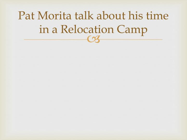 Pat Morita talk about his time in a Relocation Camp