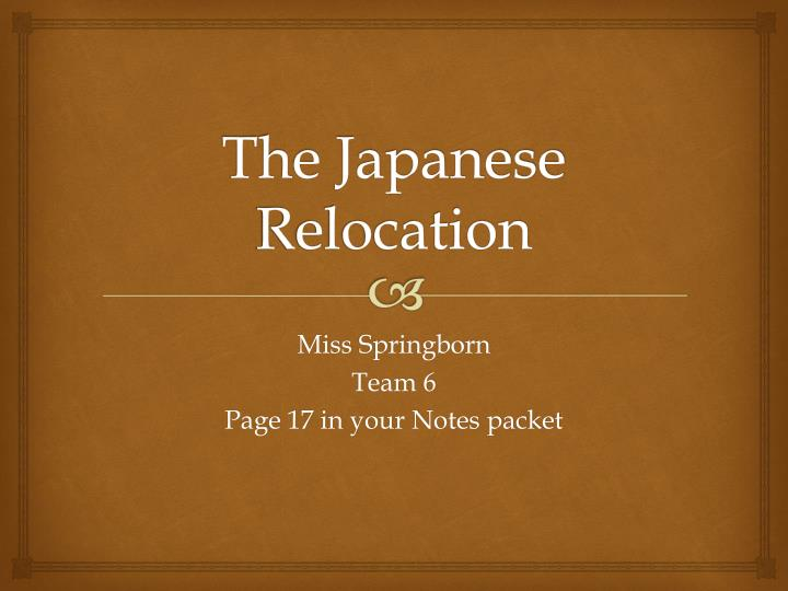 The japanese relocation