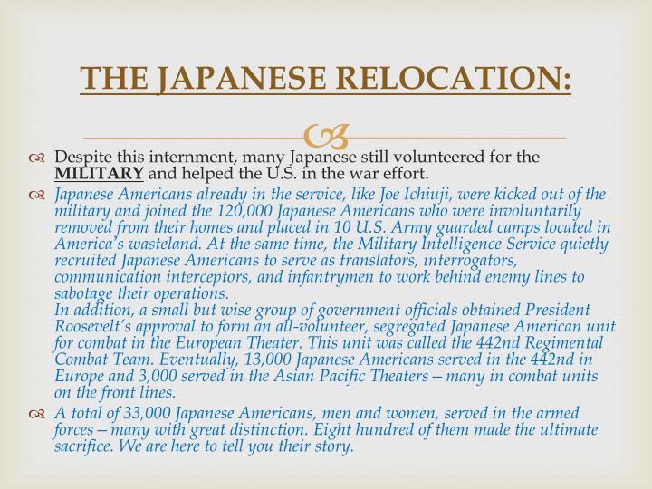 THE JAPANESE RELOCATION:
