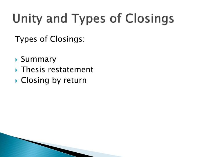 Unity and Types of Closings