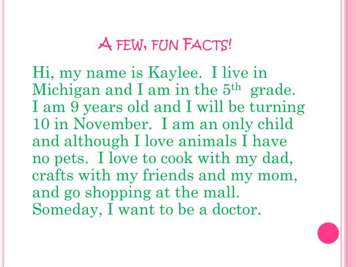 A few, fun Facts!