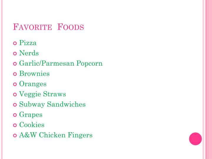 Favorite  Foods