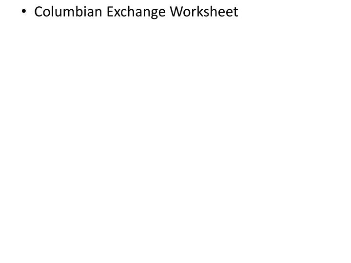 Columbian Exchange Worksheet