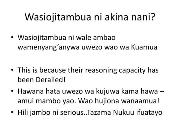 Wasiojitambua