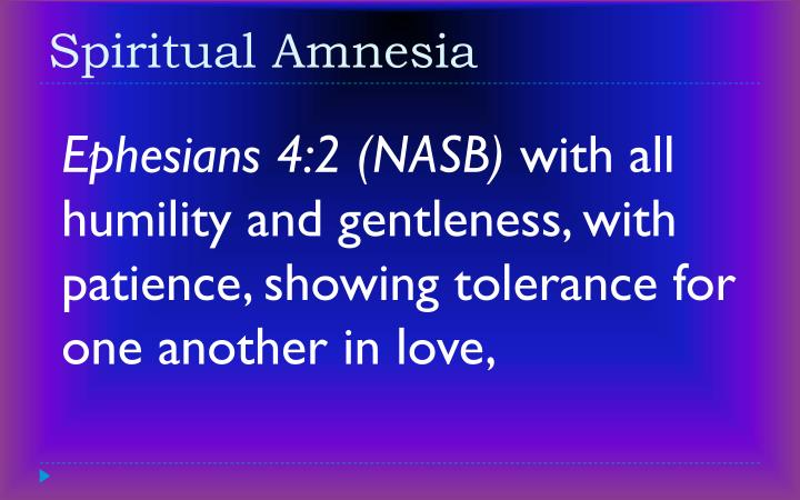 Spiritual Amnesia