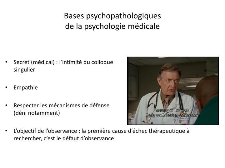 Bases psychopathologiques