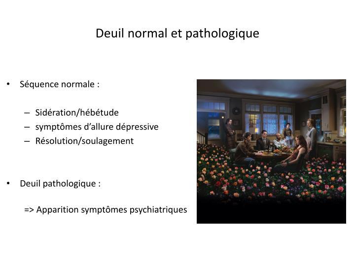 Deuil normal et pathologique