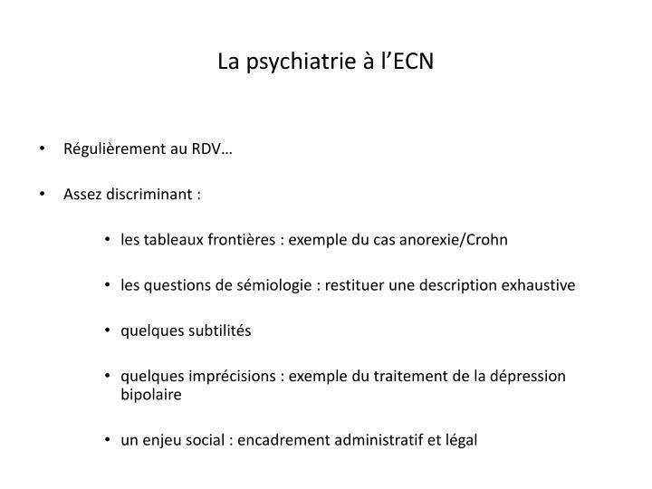 La psychiatrie à l'ECN