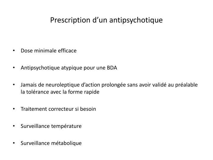 Prescription d'un antipsychotique