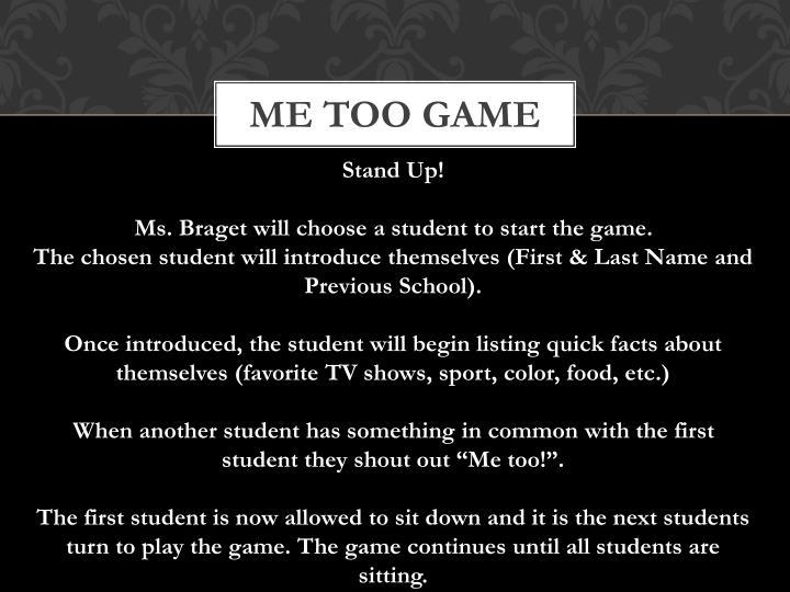 Me too game