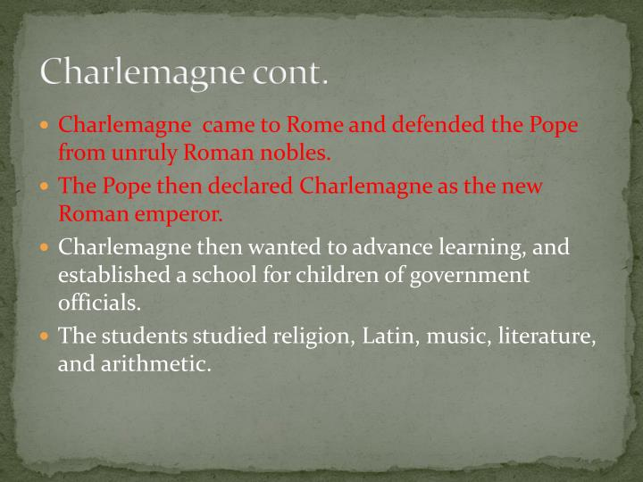 Charlemagne cont.