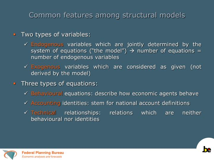 Common features among structural models