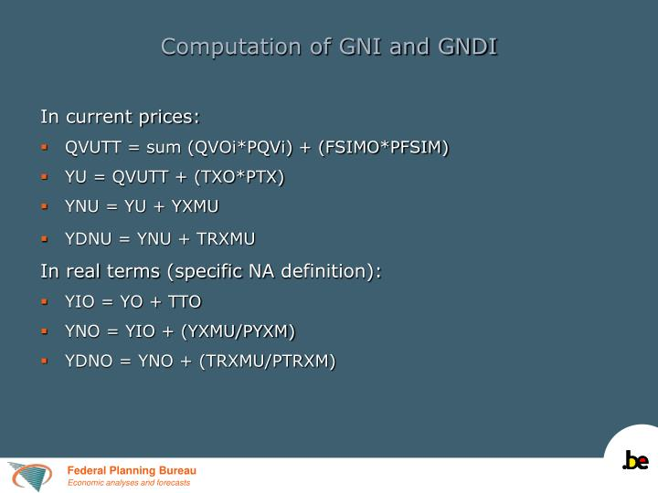 Computation of GNI and GNDI