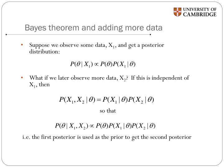 Bayes theorem and adding more data