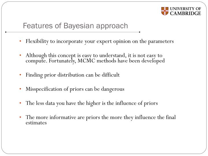Features of Bayesian approach