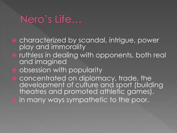 Nero's Life…