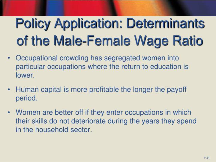 Policy Application: Determinants of the Male-Female Wage Ratio